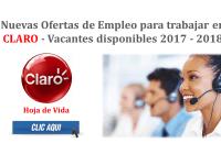 Nuevas Ofertas de Empleo para trabajar en CLARO - Vacantes disponibles 2017 - 2018