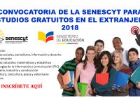 Convocatoria de la Senescyt para Estudios Gratuitos en el Extranjero 2018