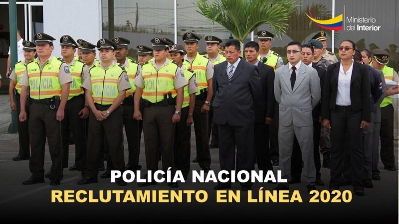 Policía Nacional Reclutamiento en Línea 2020