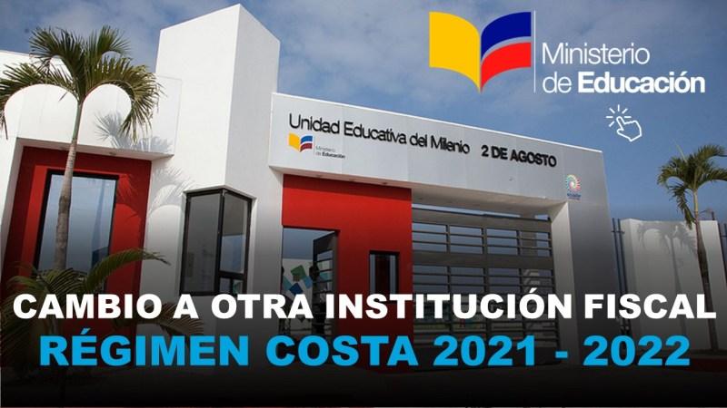 Cambio a otra Institución Educativa Fiscal SIERRA COSTA