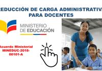 Reducción de Carga Administrativa para Docentes - Ministerio de Educación 2018