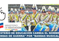 Ministerio de Educación cambia el nombre de Bandas de Guerra bandas musicales