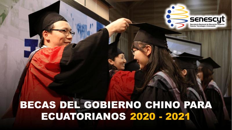 Becas del Gobierno Chino para Ecuatorianos 2020 - 2021