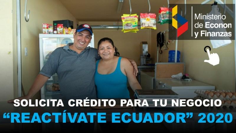 Reactívate Ecuador 2020 Crédito para tu Negocio
