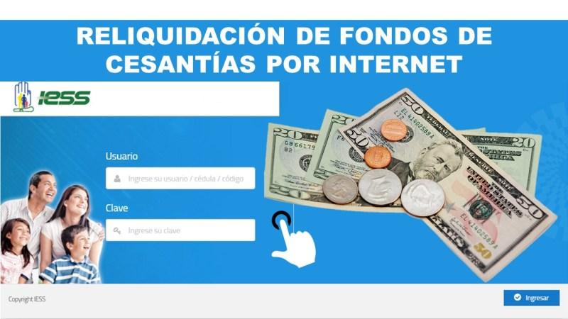 Reliquidación de Fondos de Cesantías del IESS por Internet