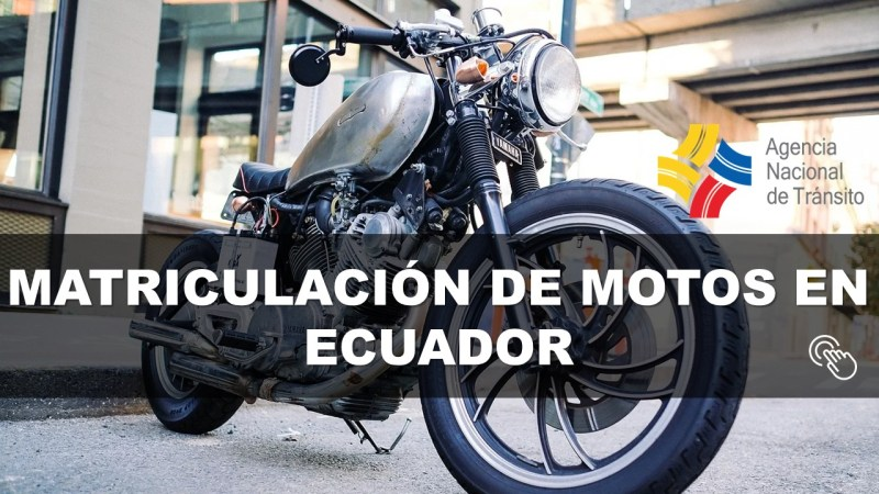 Matriculación de Motos en Ecuador - Requisitos