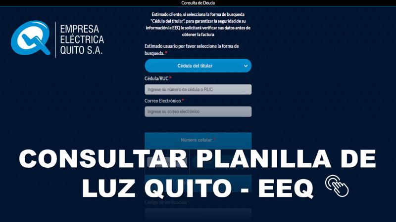 Consultar Planilla de Luz en la Empresa Eléctrica Quito EEQ