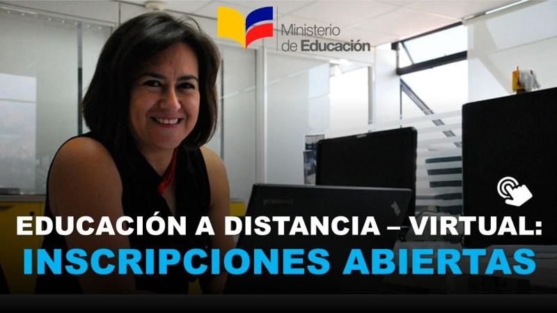 Educación a Distancia – Virtual Inscripciones Abiertas