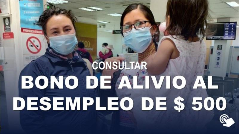 Consulta Bono de Alivio al Desempleo de 500