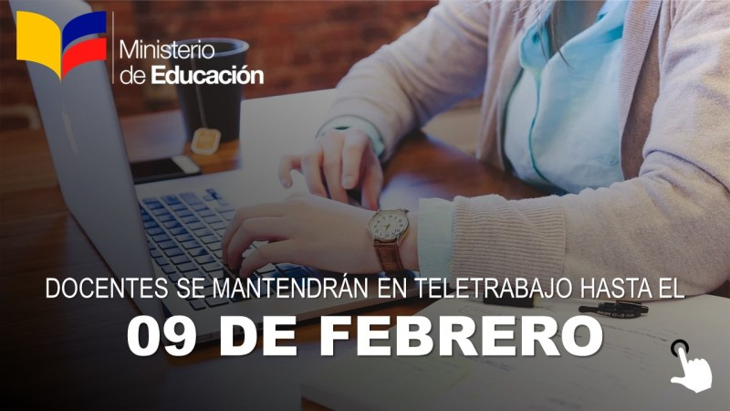 Docentes se Mantendrán en Teletrabajo hasta el 09 de Febrero