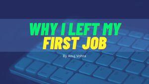 Anuj Vohra Frist Job Experience