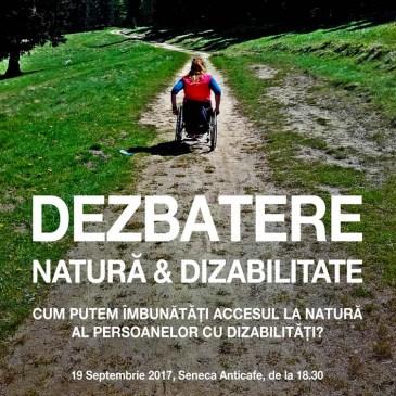"""Dezbatere """"Natură & Dizabilitate"""", București"""