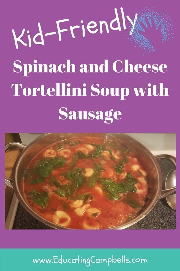 Easy Kid-Friendly Spinach Tortellini Soup with Sausage