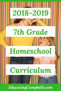 Our 2018-2019 7th Grade Homeschool Curriculum - Educating