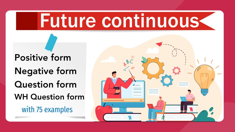 English Grammar - Future continuous - 75 ex