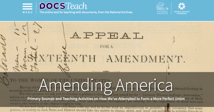Amending America, Primary Sources and Teaching Activities on How We've Attempted to Form a More Perfect Union