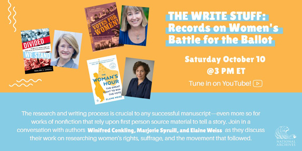 The Write Stuff: Records on Women's Battle for the Ballot, Saturday October 10