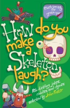 9780192757395_HOW_DO_YOU_MAKE_A_SKELETON_LAUGH_CVR_SEP12