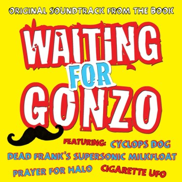 Waiting for Gonzo soundtrack