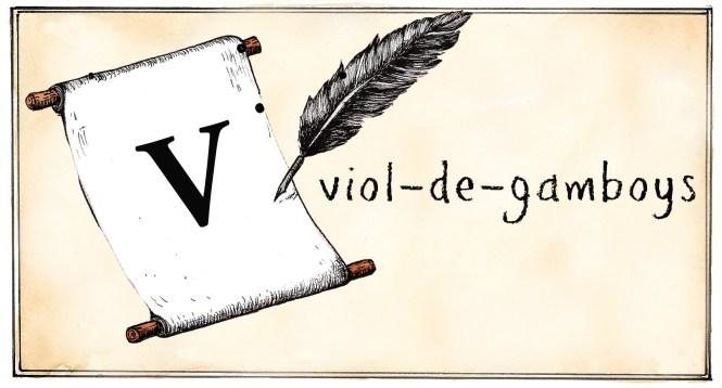 V- viol-de-gamboys