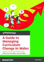 A guide to managing curriculum change in Wales
