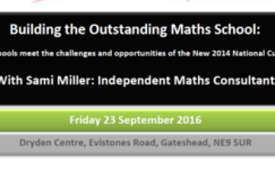 Building the Outstanding Maths School – Sami Miller: Independent Maths Consultant