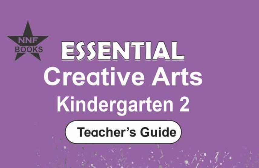 SBC Teacher's Guide: Essential Creative Arts Kindergarten 2