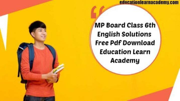MP Board Class 6th General English Paragraph Writing, Letters and Applications and Essay Writing
