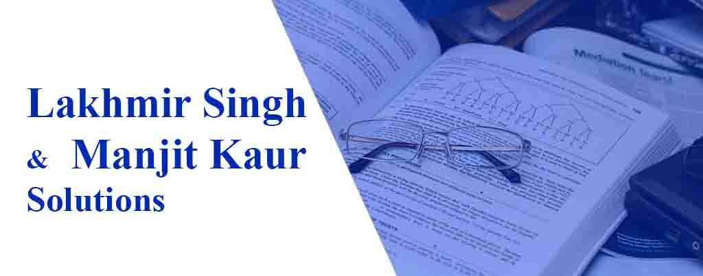 Lakhmir Singh and Manjit Kaur Solutions for Class 8, 9 and 10