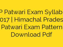 HP Patwari Exam Syllabus 2017 | Himachal Pradesh Patwari Exam Pattern Download Pdf