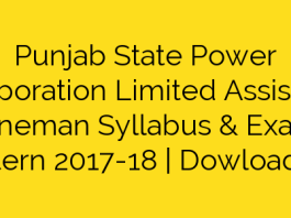 Punjab State Power Corporation Limited Assistant Lineman Syllabus & Exam Pattern 2017-18 | Dowload PSPCL ALM Assistant Lineman Syllabus Pdf