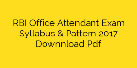 RBI Office Attendant Exam Syllabus & Pattern 2017 Downnload Pdf