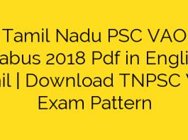 Tamil Nadu PSC VAO Syllabus 2018 Pdf in English/ Tamil | Download TNPSC VAO Exam Pattern