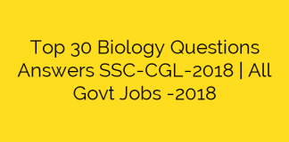 Top 30 Biology Questions Answers SSC-CGL-2018 | All Govt Jobs -2018