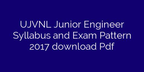 UJVNL Junior Engineer Syllabus and Exam Pattern 2017 download Pdf