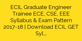 Download ECIL Graduate Engineer Trainee GET Syllabus Exam
