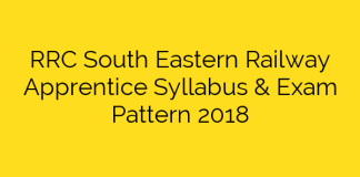 RRC South Eastern Railway Apprentice Syllabus & Exam Pattern 2018
