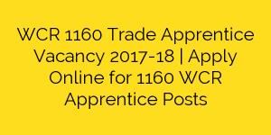 WCR 1160 Trade Apprentice Vacancy 2017-18   Apply Online for 1160 WCR Apprentice Posts