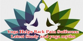 Yoga Helps Back Pain Sufferers Latest Study and yoga myths