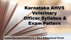Karnataka AHVS Veterinary Officer Syllabus& Exam Pattern