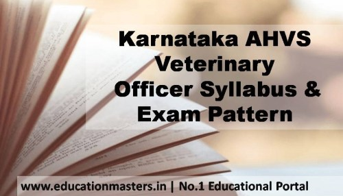 Karnataka AHVS Veterinary Officer Syllabus & Exam Pattern