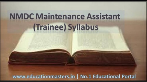 NMDC Maintenance Assistant (Trainee) Syllabus