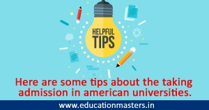 tips about the taking admission in american universities