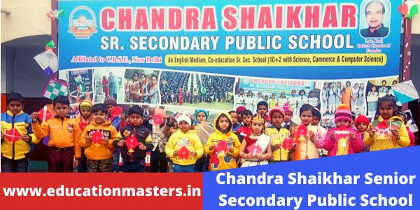 Chandra Shaikhar Senior Secondary Public School