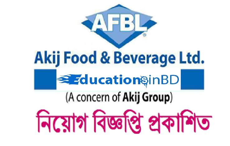 Akij Food Beverage Ltd Job Circular & Apply Instruction 2018