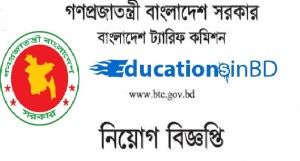 Bangladesh Tariff Commission (BTC) Jobs Circular & Apply Instruction