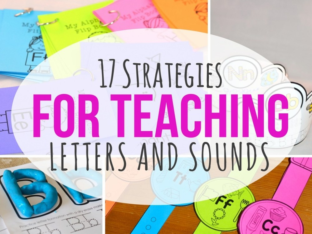 medium resolution of Teaching Letters and Sounds: Here are 17 Amazing Strategies that Work.