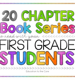 29 Recommended Chapter Books to Read with Your First Grade Students [ 900 x 1200 Pixel ]