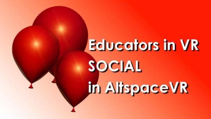 Educators in VR - Social with Balloons