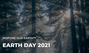 Earth Day 2021 Restore our Earth.